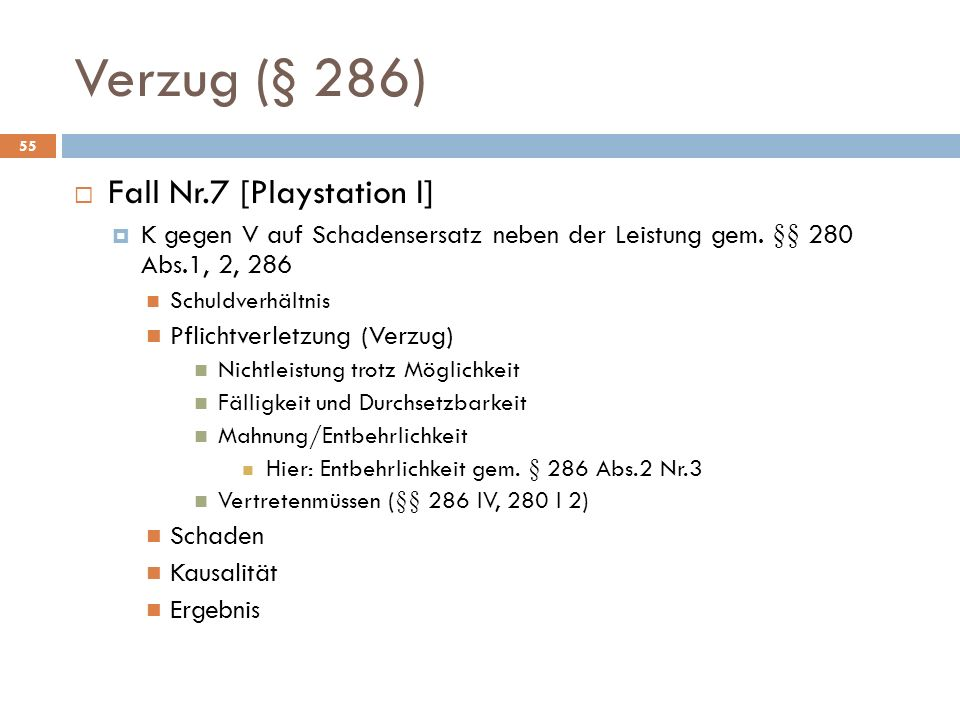 Verzug (§ 286) Fall Nr.7 [Playstation I]